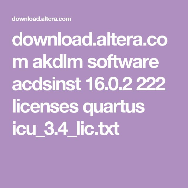download.altera.com akdlm software acdsinst 16.0.2 222 licenses quartus icu_3.4_lic.txt