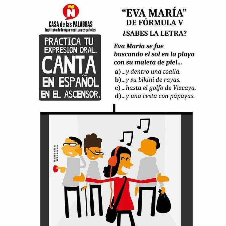 Practica tu expresión oral. Canta en español. Eva María de Fórmula V. Casa de las palabras. ELE