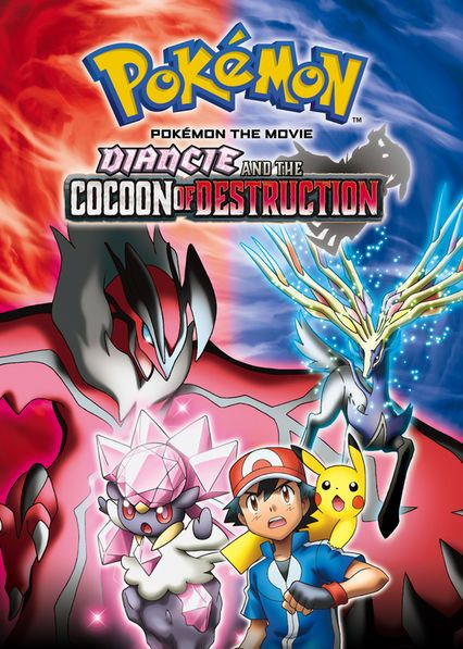 "Pokémon the Movie: Diancie and the Cocoon of Destruction Le film Pokémon the Movie: Diancie and the Cocoon of Destruction est disponible en français sur  Netflix Canada Netflix France [fanarttv id=""tt391..."