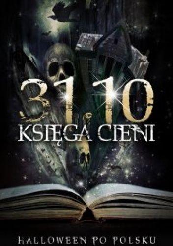 Okładka książki 31.10 Księga Cieni, Halloween po polsku III