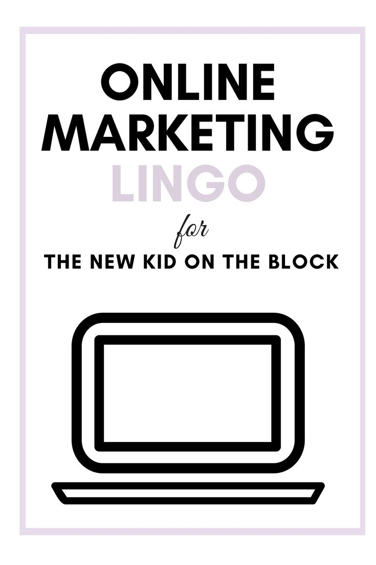 I need to create a funnel? Whaaaaa?! Welcome to you go-to chart for online marketing lingo for the new kid on the block.png