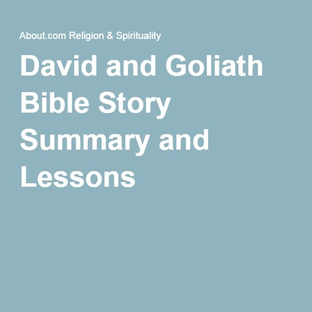 David and Goliath Bible Story Summary and Lessons