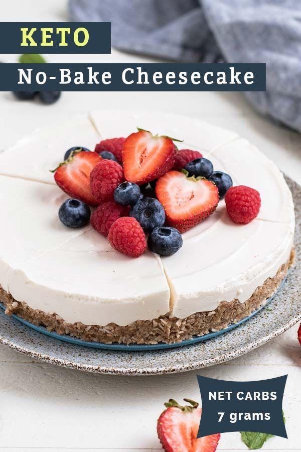 No Bake Keto Cheesecake Low Carb Cheesecake Recipe In 2020 Keto Cheesecake Creamy Cheesecake Recipe Low Carb Cheesecake