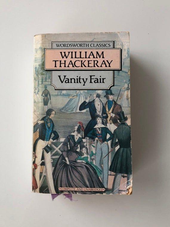 Vintage 1993 Edition Of Vanity Fair By W M Thackeray Etsy In 2021 Vanity Fair Book Book Decor Vanity Fair