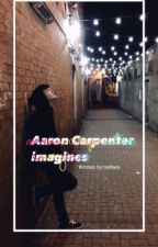 Aaron Carpenter Imagines by camsbvlgari