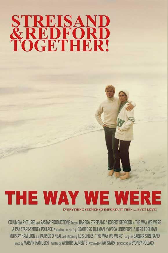 Tal como eramos (1973), dirigida por Sydney Pollack y protagonizada por Barbra Streisand y Robert Redforf