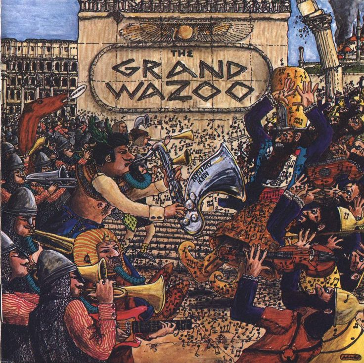 Frank Zappa The Grand Wazoo 1972 My Vinyl Frank
