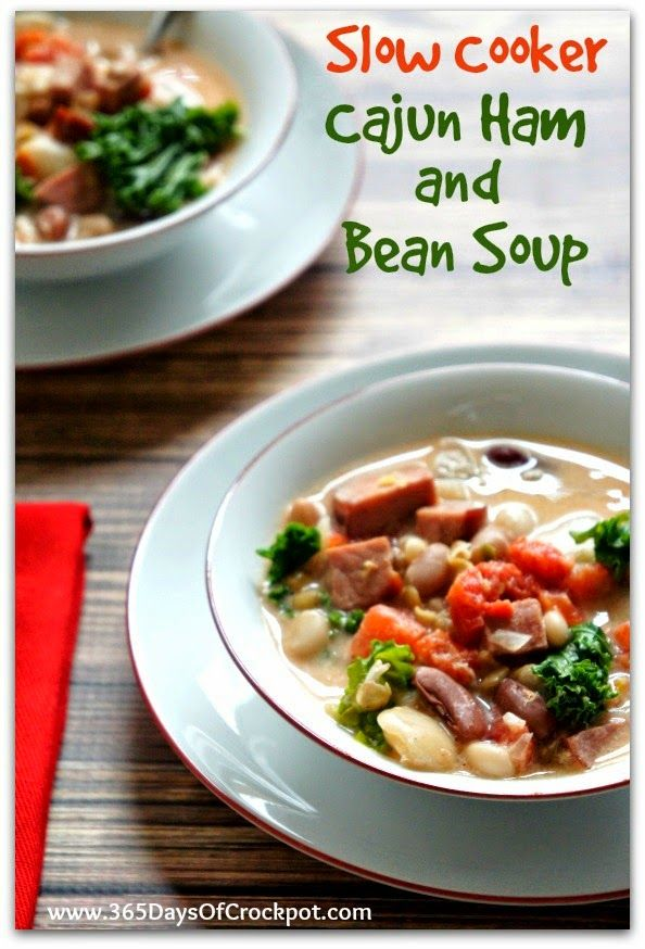 for Slow Cooker Cajun Ham and 15 Bean Soup - 365 Days of Slow Cooking ...