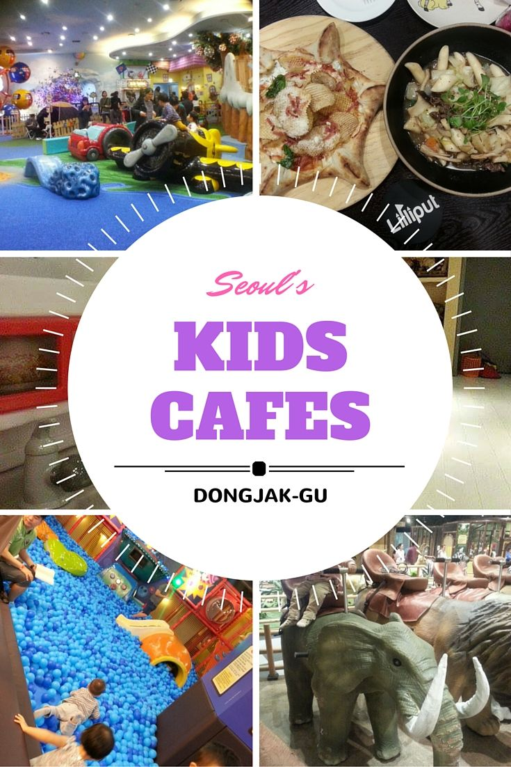 Kids Cafes in Dongjak-gu, Seoul, Korea