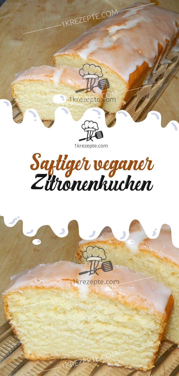 Saftiger veganer Zitronenkuchen – 1k Rezepte #Food: Zitronenrezepte