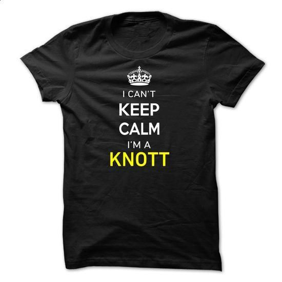 I Cant Keep Calm Im A KNOTT - #tshirt refashion #baggy hoodie. MORE INFO => https://www.sunfrog.com/Names/I-Cant-Keep-Calm-Im-A-KNOTT-33592F.html?68278