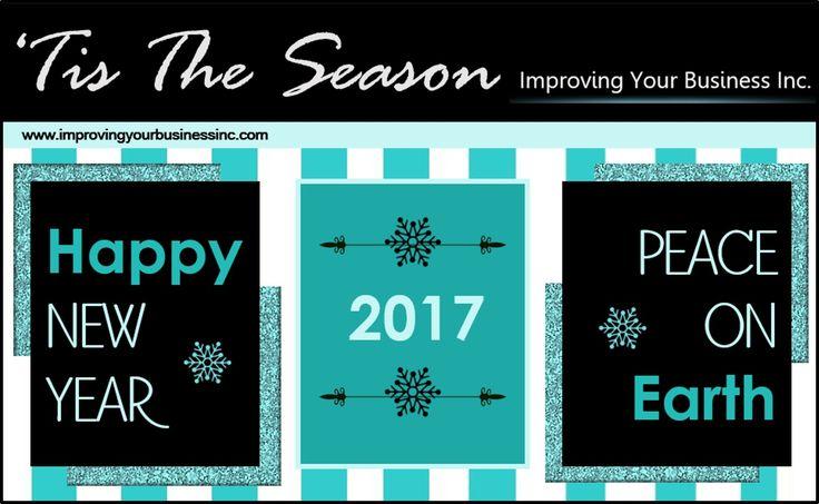 #HappyNewYear #2017 #ImprovingYourBusinessInc.