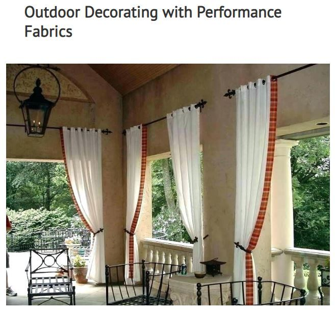 Outdoor Decorating With Performance Fabrics Drapestyle Outdoor Drapes Outdoor Curtains Outdoor Curtains For Patio