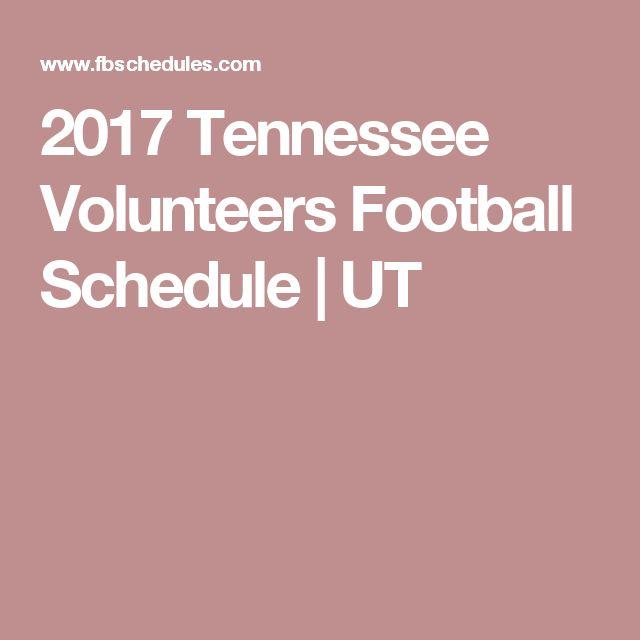 2017 Tennessee Volunteers Football Schedule   UT