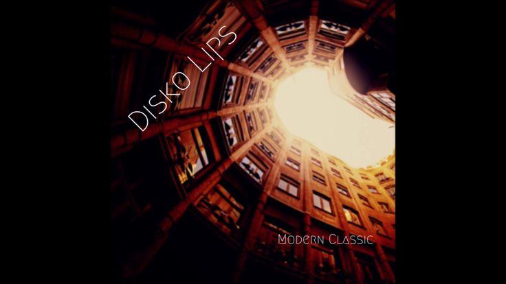 Disko Lips - Modern Classic