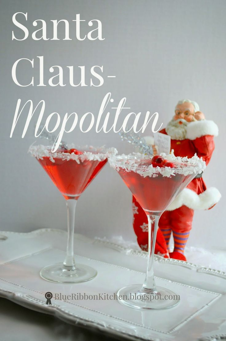 Blue Ribbon Kitchen: Santa Claus-Mopolitan: A signature holiday drink. Holiday party drinks for Christmas. Santa themed drink.
