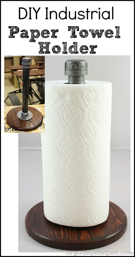 DIY Industrial Style Paper Towel Holder - Get the tutorial to make your own.  This is an easy DIY that anyone can do. virginiasweetpea.com