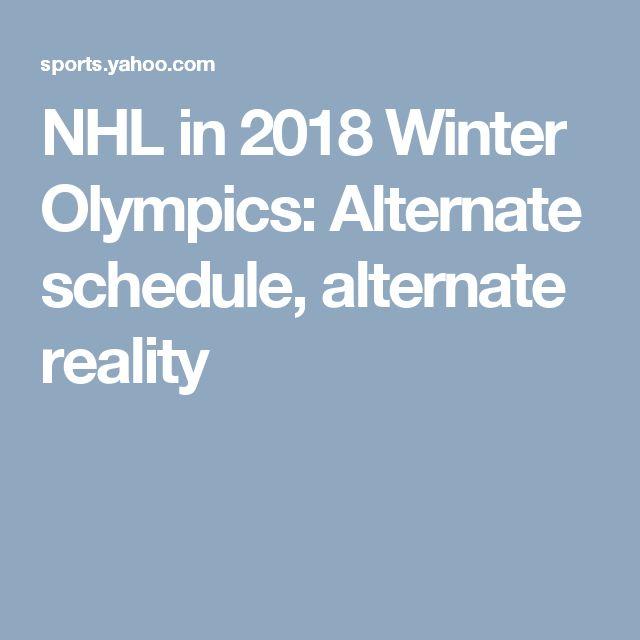 NHL in 2018 Winter Olympics: Alternate schedule, alternate reality