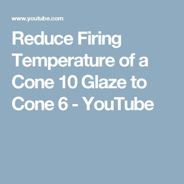 Reduce Firing Temperature of a Cone 10 Glaze to Cone 6 - YouTube