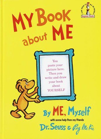 """""""My Book About Me"""" - Dr. Seuss (Theodor Geisel), Roy McKie"""