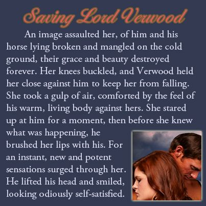 Excerpt from SAVING LORD VERWOOD (#3 of the Three Disgraces)