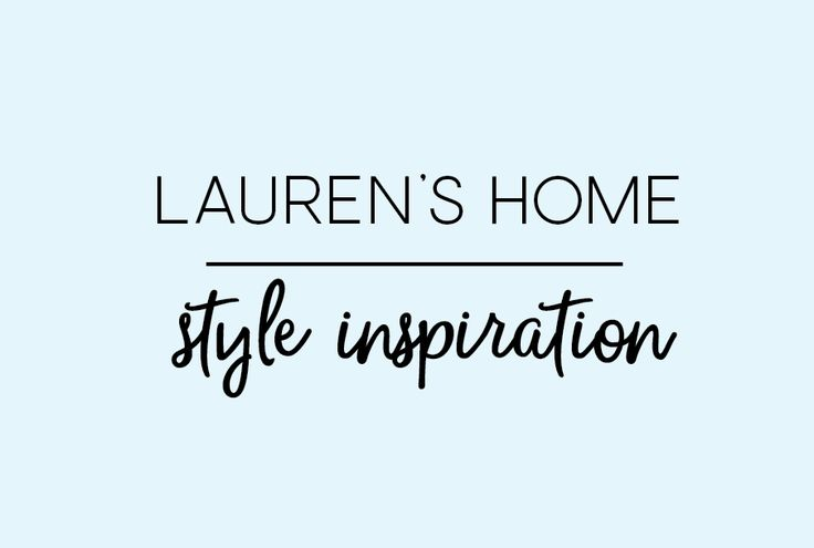 Up to date inspiration from Lauren's home
