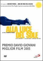 Alla luce del sole [Videoregistrazione] / un film di Roberto Faenza ; musiche [di] Andrea Guerra