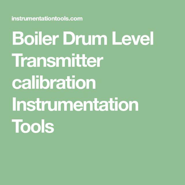 Boiler Drum Level Transmitter Calibration