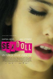 Sex Doll's lurid title suggests a Russ Meyer exploitation fest, but in truth the film offers a toned down, occasionally bland look at sex work. Prostitution has long been a cinematic fixture, and writer/director Sylvie Verheyde seeks to offset the unrealistic depictions by male directors by...
