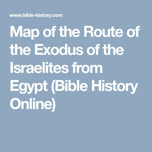 Map of the Route of the Exodus of the Israelites from Egypt  (Bible History Online)