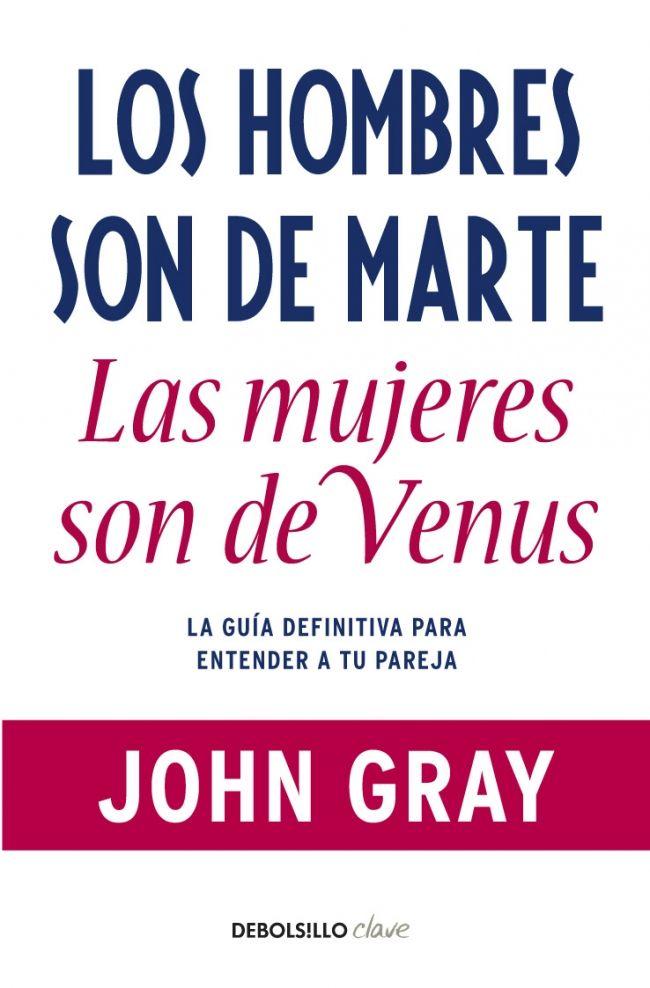 """""""Los hombres son de marte, las mujeres son de venus"""" de John Gray."""