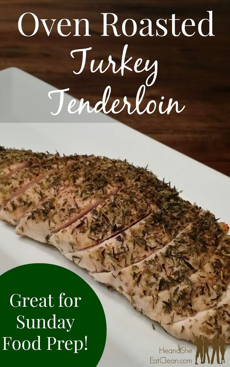 Oven Roasted Turkey Tenderloins ~ He and She Eat Clean