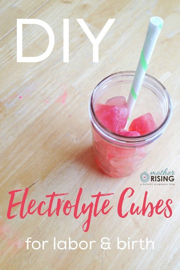 Here's a perfect solution for the specific needs of hydrating a laboring woman: DIY Electrolyte Cubes for labor and birth