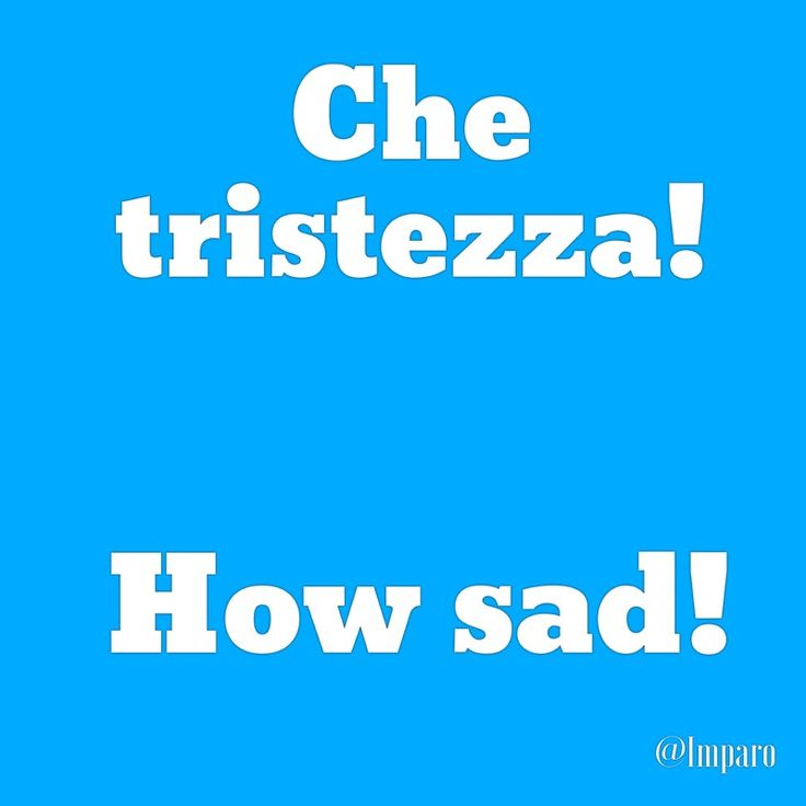 Italian Sayings About Sadness: Best 25+ Italian Phrases Ideas On Pinterest