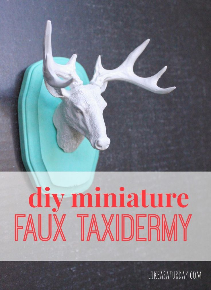 DIY Miniature Faux Taxidermy - This craft is so easy! It's a fun way to add a little bit of quirk and personality to your home. Perfect for Christmas!