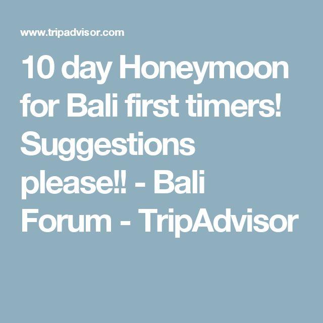 10 day Honeymoon for Bali first timers! Suggestions please!! - Bali Forum - TripAdvisor