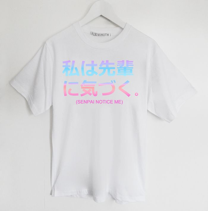 Senpai Notice Me T Shirt From Albino Moth On Storenvy W