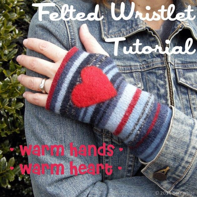 Felted Wristlet Tutorial: Warm Hands, Warm Heart A neat little project from Betz White's blog