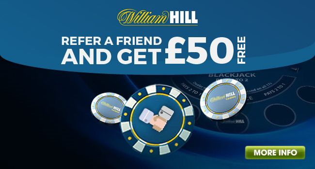 William Hill Casino will reward you with £50 for any friend who makes a first deposit at the casino. Your friend will also receive a £50 referral bonus too!