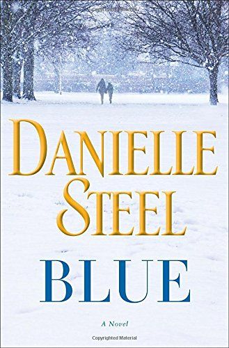 Blue: A Novel by Danielle Steel http://www.amazon.com/dp/0345531051/ref=cm_sw_r_pi_dp_LK6Uwb1XEJNAX