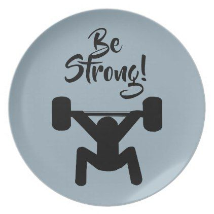 Be Strong Dinner Plate - home gifts ideas decor special unique custom individual customized individualized