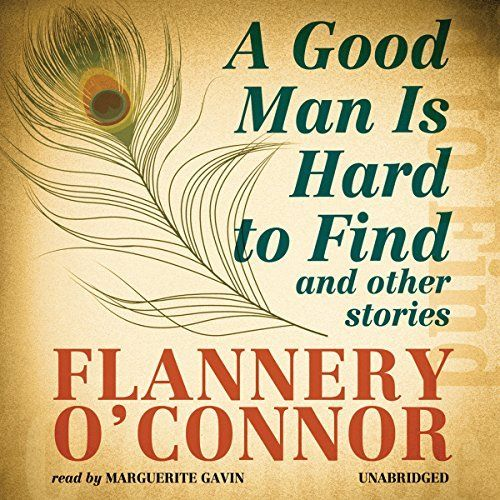 a twist to the plot in a good man is hard to find by flannery oconnor I could go on and on about why i think flannery o'connor's short story collection, a good man is hard to find and other stories, is an almost perfect example of a southern gothic literary work -- but i won't.
