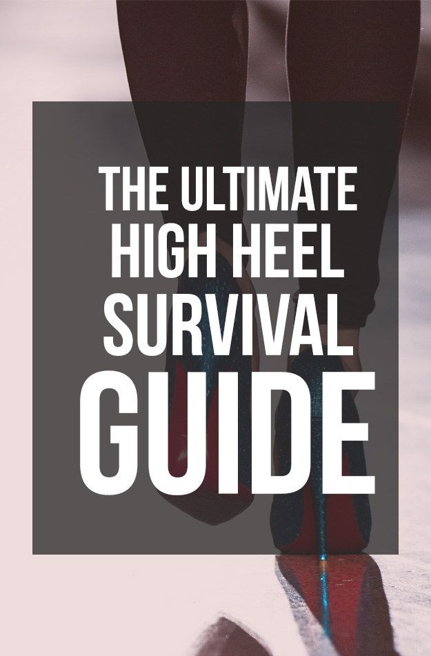 how to wear high heels without killing you feet - a friendly guide to fierce foot fashion