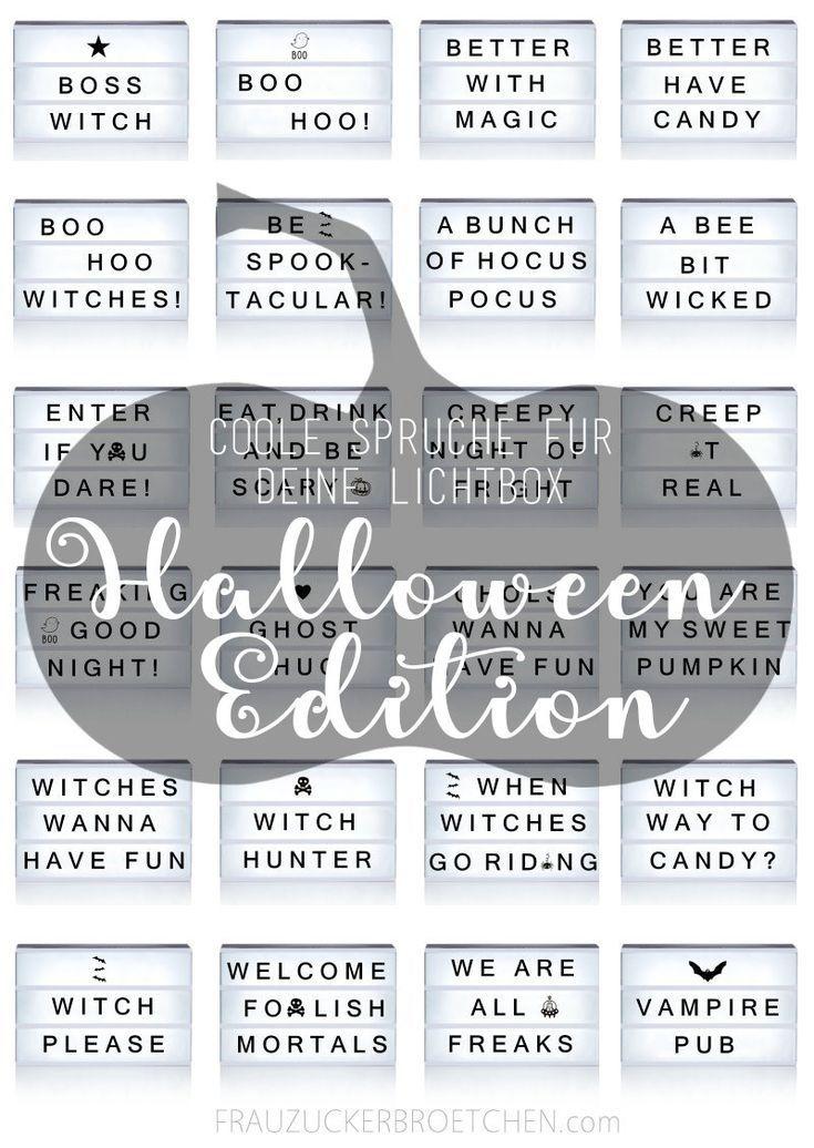 40 Coole Spruche Fur Deine Lichtbox Teil 3 Halloween Edition Halloween Quotes Lightbox Frauagi Boite Lumineuse Boite Lumineuse Message Panneau Lumineux