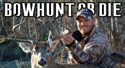 Bowhunt or Die http://www.bowhunting.com/videos