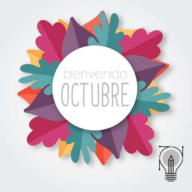 Bienvenido Octubre, arrancamos el mes con muchas actividades, trabajos y proyectos. Disfruta y Comparte! #welcome #social #Sozer #graphic #graphicDesign