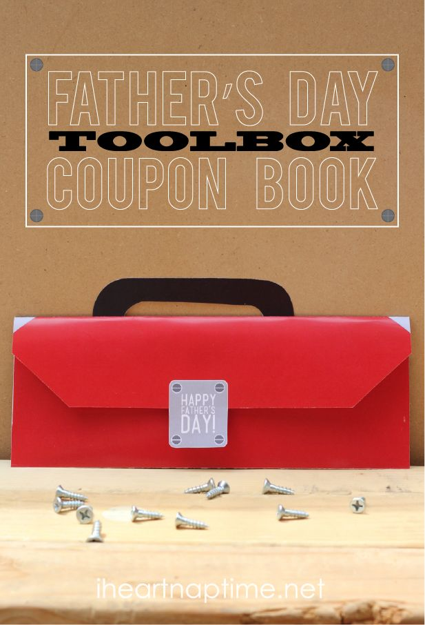 Father's Day Coupon Book that looks like a tool box! {Free Printable}