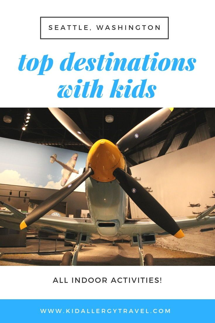 3 Top Indoor Family Activities In Seattle Wa A Review Spon