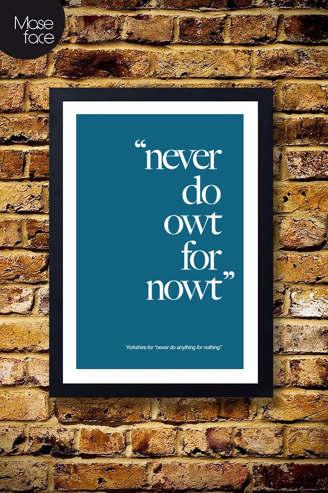 Yorkshire Quote Poster III £12.00