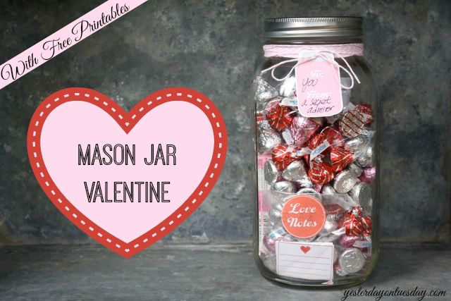 Mason Jar Valentine #valentinesday #freevalentines #masonjars #masonjarvalentines #printabelle #yesterdayontuesday